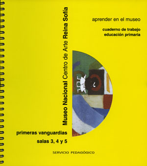 Primeras vanguardias. Cuaderno de trabajo Educación Primaria, 2003