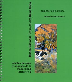 Cambio de siglo y orígenes de la modernidad. Cuaderno del profesor, 2000