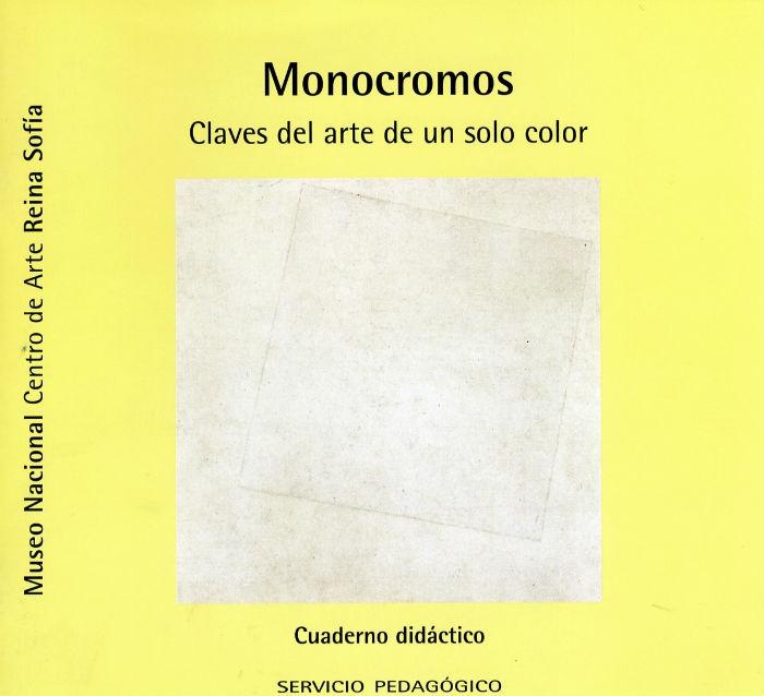 Monocromos. Claves de un arte de un solo color, 2004