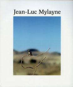 Jean-Luc Mylayne. Trazos del cielo en manos del tiempo