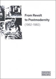 From Revolt to Postmodernity (1962-1982)