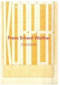 Catalogue Franz Erhard Walther. Dialogues