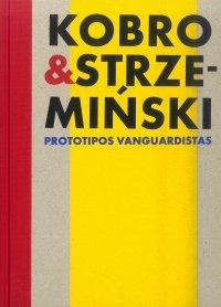 Catálogo Kobro y Strzemiński. Prototipos vanguardistas