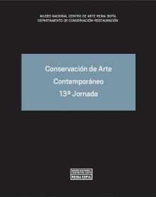 Conservación de Arte Contemporáneo 13ª Jornada