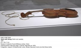 Nam June Paik, Violin with string (Violín  con cuerda), 1961