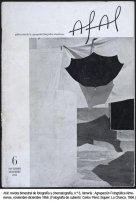 Afal: revista bimestral de fotografía y cinematografía, n.º 6, Almería : Agrupación Fotográfica Almeriense, noviembre-diciembre 1956. (Fotografía de cubierta: Carlos Pérez Siquier: La Chanca, 1956.)
