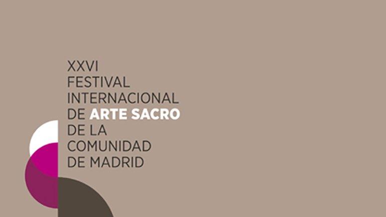 Músicas Infinitas. XXVI Festival Inter¬nacional de Arte Sacro de la Comunidad de Madrid