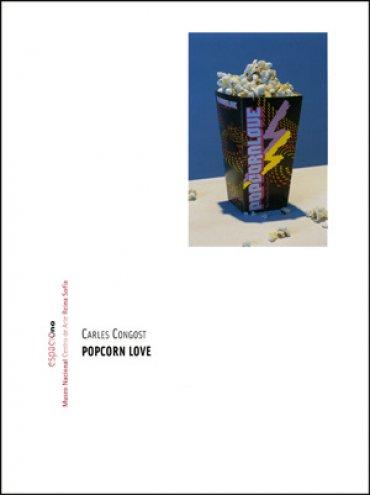 Carles Congost. Popcorn Love