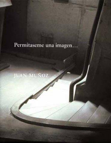 Juan Muñoz. Permítaseme una imagen.