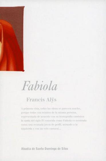Fabiola. Francis Alÿs