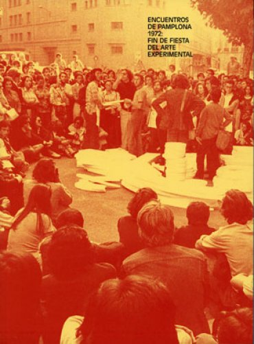 Encuentros de Pamplona 1972: fin de fiesta del arte experimental