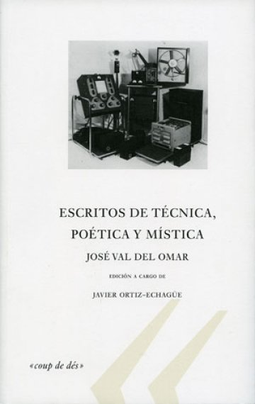 Escritos de técnica, poética y mística