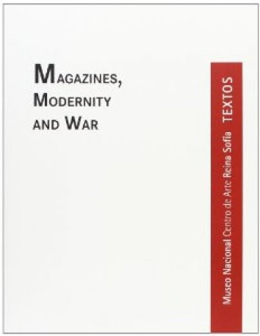 Magazines, Modernity and War