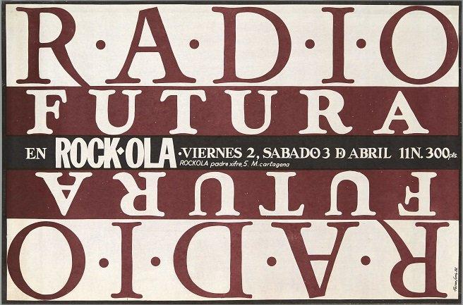 Radio Futura (1982). Diseño: Pepo Perandones. Archivo Carteles de la Sala Rock-ola / Lorenzo Rodríguez. Centro de Documentación